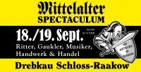 4. Mittelalter-Spektakel Drebkau mit Ritterkämpfen & Markttreiben