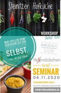 Steinitzer Hofküche - Senf SEMINAR